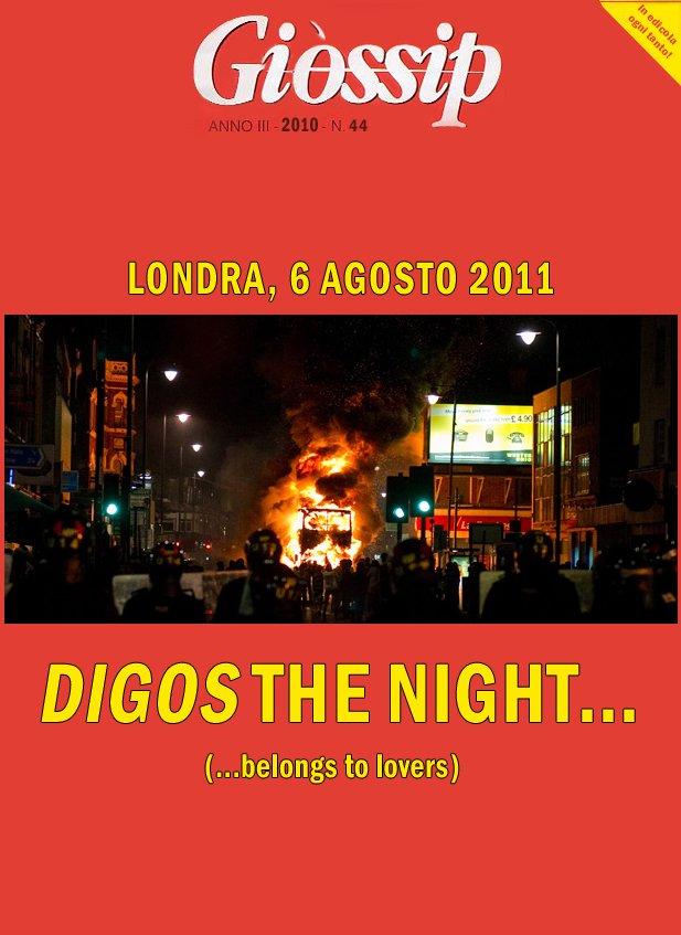 Dìgos the night…