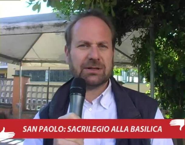 san-paolo-sacrilegio-alla-basilica