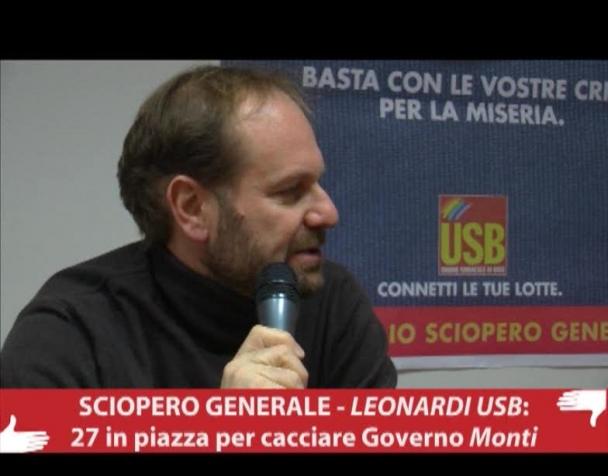 sciopero-generale-leonardi-usb-il-27-in-piazza-per-cacciare-il-governo-monti