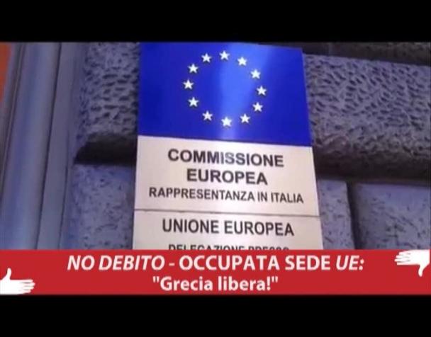no-debito-occupata-sede-unione-europea-grecia-libera