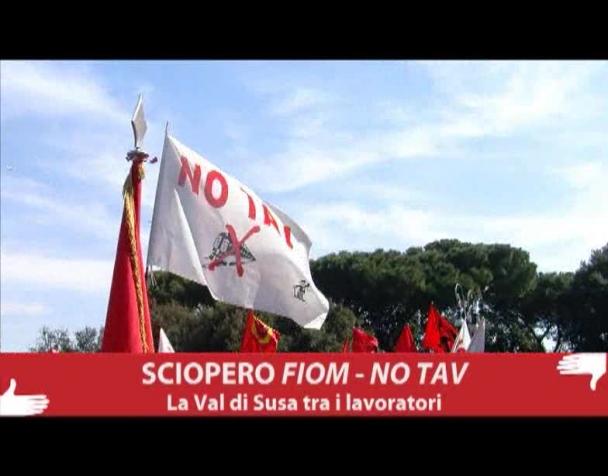 sciopero-fiom-no-tav-la-valsusa-tra-i-lavoratori-video-interviste-a-sandro-plano-e-manifestanti
