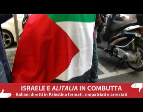 israele-e-alitalia-in-combutta-italiani-fermati-rimpatriati-e-arrestati-video-interviste