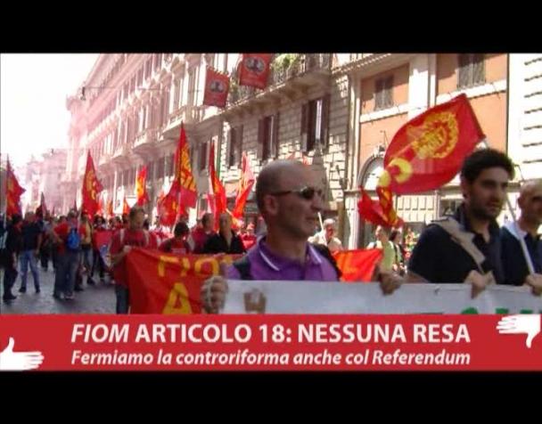 fiom-articolo-18-nessuna-resa-fermiamo-la-controriforma-anche-con-il-referendum