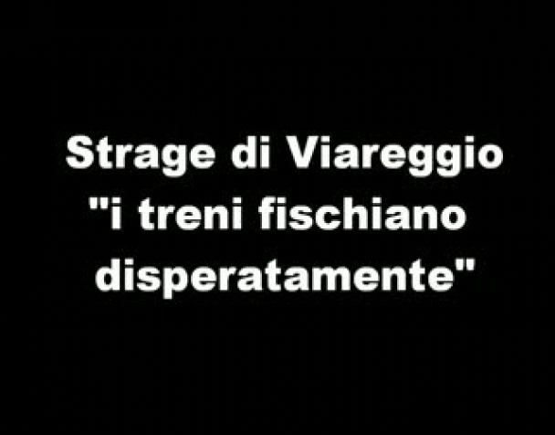 strage-di-viareggio-i-treni-fischiano-disperatamente-2