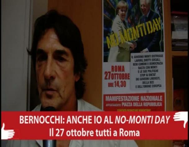 bernocchi-anche-io-al-no-monti-day-il-27-ottobre-tutti-a-roma