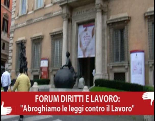 forum-diritti-lavoro-abroghiamo-le-leggi-contro-il-lavoro