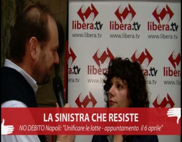 la-sinistra-che-resiste-fabiola-no-debito-napoli-unificare-le-lotte-appuntamento-6-aprile