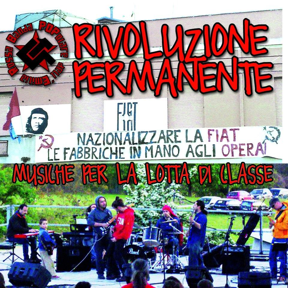MUSICA : RIVOLUZIONE PERMANENTE – primo CD della Banda Popolare dell'Emilia Rossa