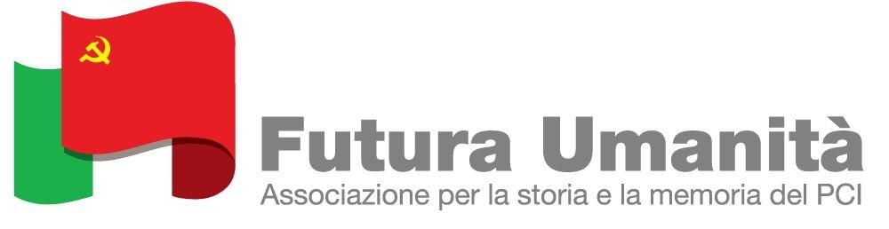 FUTURA UMANITA' : Nasce una associazione per la storia del PCI