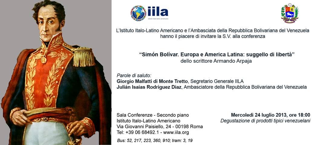 SIMON BOLIVAR : Europa e America Latina – Invito a Conferenza