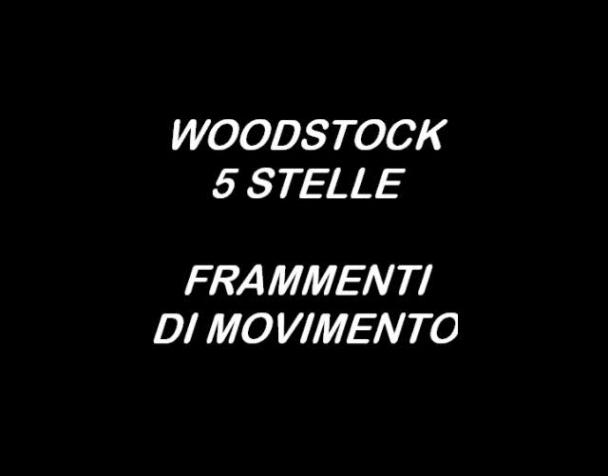 woodstock-5-stelle-frammenti-di-movimento
