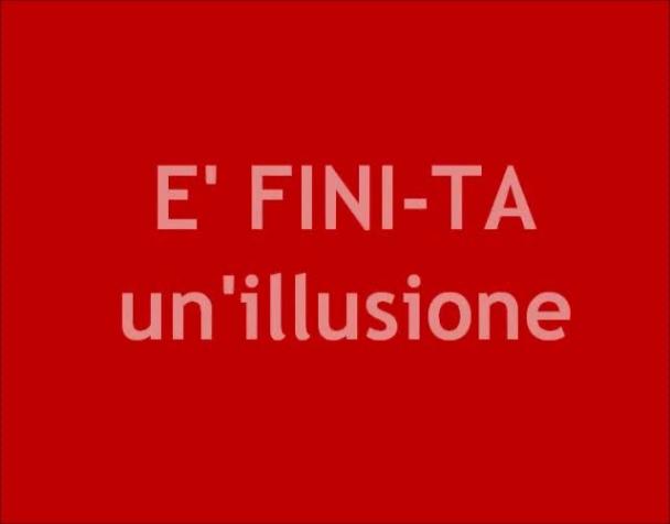 e-fini-ta-una-illusione