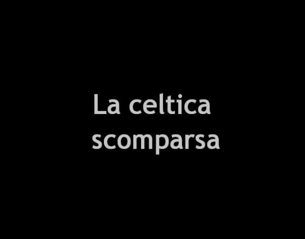 la-celtica-scomparsa