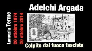 antifascismo-lanniversario-di-adelchi-argada-1953-1974