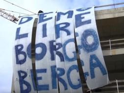 Demolire Borgo Berga