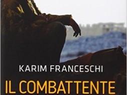 Il Combattente - Karim Franceschi