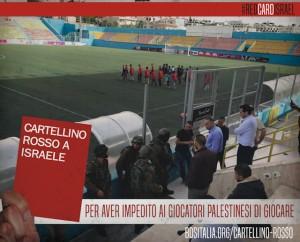 Cartellino rosso ad Israele 4
