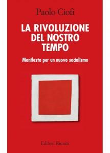 La_rivoluzione_del_nostro_tempo_paolo_ciofi_1024x1024