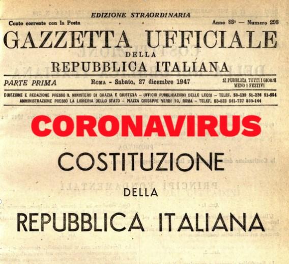 CORONAVIRUS e COSTITUZIONE : Attenzione alla difesa della libertà
