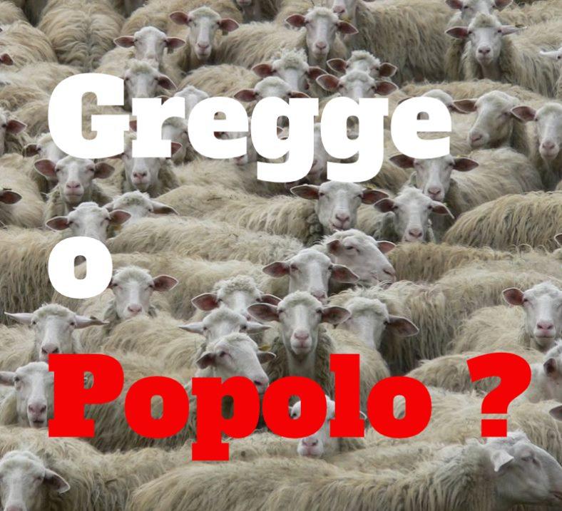 CORONAVIRUS : Siamo gregge o Siamo Popolo ?